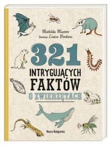 Nasza księgarnia Książka 321 intrygujacych faktow o zwierzętach