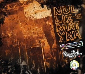 DVD/CD  Nullizmatyka + Pork Pores Porkinson Pol'and'Rock Live 2019