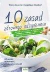 10 zasad zdrowego odżywiania w oparciu o najnowsze badania naukowe