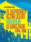 Ze wspomnień ucznia Liceum Kołłątaja w Warszawie (1954-1958)