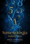 Numerologia wróżebna (dodruk 2018)