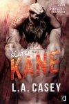 Bracia Slate. Kane