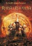 Trylogia Grisza. Tom 3. Ruina i rewolta (wyd. 2/2017)