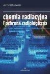 Chemia radiacyjna i ochrona radiologiczna