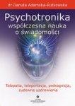 Psychotronika - współczesna nauka o świadomości