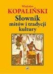 Słownik mitów i tradycji kultury (dodruk 2018)