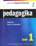 Pedagogika tom 1. Podstawy nauk o wychowaniu