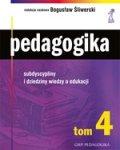 Pedagogika tom 4. Subdyscypliny i dziedziny wiedzy o edukacji