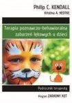 Terapia poznawczo-behawioralna zaburzeń lękowych u dzieci. Podręcznik terapeuty. Program Zaradny Kot (dodruk 2018)