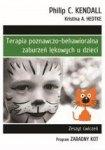 """Terapia poznawczo-behawioralna zaburzeń lękowych u dzieci. Zeszyt ćwiczeń. Program """"Zaradny Kot"""" (dodruk 2018)"""