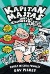 Kapitan Majtas. Druga wielka powieść: Inwazja krwiożerczych klozetów