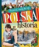 Poznaj swój kraj. Polska historia (miękka)