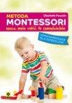 Metoda Montessori. Naucz mnie robić to samodzielnie. Wprowadzenie dla rodziców (dodruk 2018)
