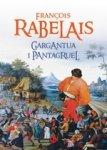 Gargantua i Pantagruel. Księgi I, II, III