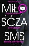 Miłość za sms, czyli cała prawda o erotycznym biznesie komórkowym