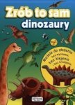Zrób to sam. Dinozaury