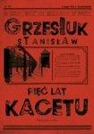 Pięć lat Kacetu