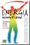Energia wewnętrzna. Zarządzanie energią kluczem do sukcesu