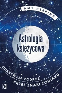 Astrologia księżycowa. Amy Herring