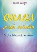 Ohana – język światła. Drogi do świadomości kwantowej
