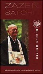 Zazen Satori. Wprowadzenie do medytacji zazen