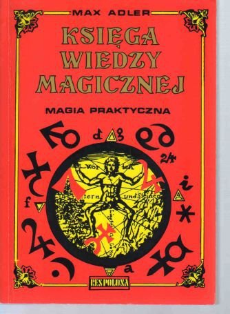 Adler Księga Wiedzy Magicznej