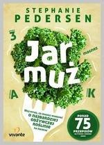 Jarmuż. Wszystko, co musisz wiedzieć o najbardziej odżywczym warzywie na świecie
