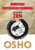 Oświecenie Zwyczajnego Człowieka. 10 Byków Zen