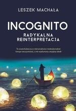 Incognito. Radykalna reinterpretacja