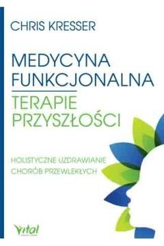 Medycyna funkcjonalna - terapie przyszłości