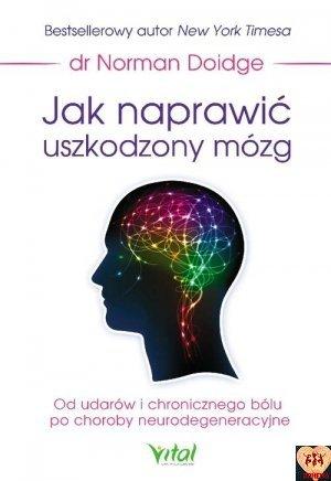 Jak naprawić uszkodzony mózg (okładka miękka)
