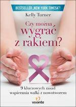 Czy można wygrać z rakiem? 9 kluczowych zasad wspierania walki z nowotworem
