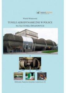 Biblioteka Naukowa nr 42 Witold Wiśniowski - Tunele aerodynamiczne w Polsce na tle tuneli światowych