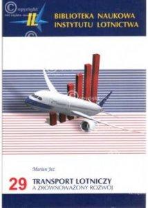 Biblioteka Naukowa nr 29 Marian Jeż - Transport lotniczy a zrównoważony rozwój