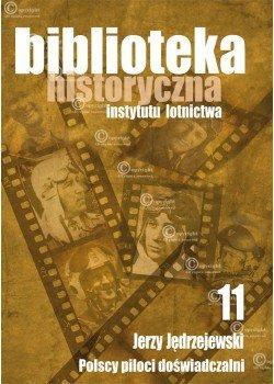 Biblioteka Historyczna nr 11 Jerzy Jędrzejewski - Polscy piloci doświadczalni