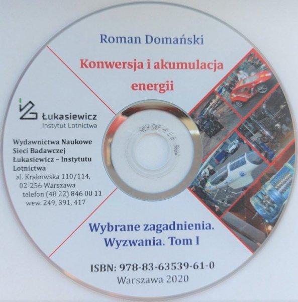 Biblioteka Naukowa nr 54 Roman Domański - Konwersja i akumulacja energii. Wybrane zagadnienia. Wyzwania. Płyta