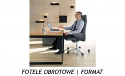 FOTELE OBROTOWE | FORMAT
