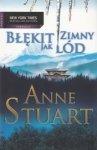 BŁĘKIT ZIMNY JAK LÓD Anne Stuart
