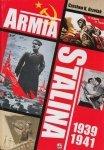Armia Stalina 1939-1941 Zbrojne ramię polityki siły ZSRR Czesław Grzelak