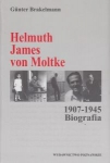 Helmuth James von Moltke 1907-1945 Biografia Gunter Brakelmann