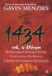 1434 rok w którym wspaniała chińska flota pożeglowała do Włoch i zapoczątkowała renesans Gavin Menzies