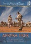 Afryka Trek Od Kilimandżaro do jeziora Tyberiadzkiego Sonia Poussin Alexandre Poussin