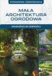 Mała architektura ogrodowa Aranżacja ogrodu Poradnik ogrodnika