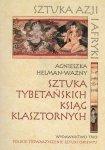 Sztuka tybetańskich ksiąg klasztornych Sztuka Azji i Afryki Agnieszka Helman-Ważny
