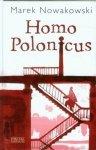 Homo Polonicus Marek Nowakowski