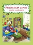 Przysłowia znane często powtarzane Maria Pietruszewska