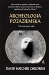 Archeologia pozaziemska David Hatcher Childress