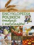 Encyklopedia polskich tradycji i zwyczajów Janusz Jabłoński
