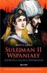 Sulejman II Wspaniały Jerzy S Łątka (oprawa miękka)