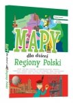 Regiony Polski Mapy dla dzieci Patrycja Zarawska